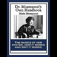Dr. Montessori's Own Handbook (English Edition)