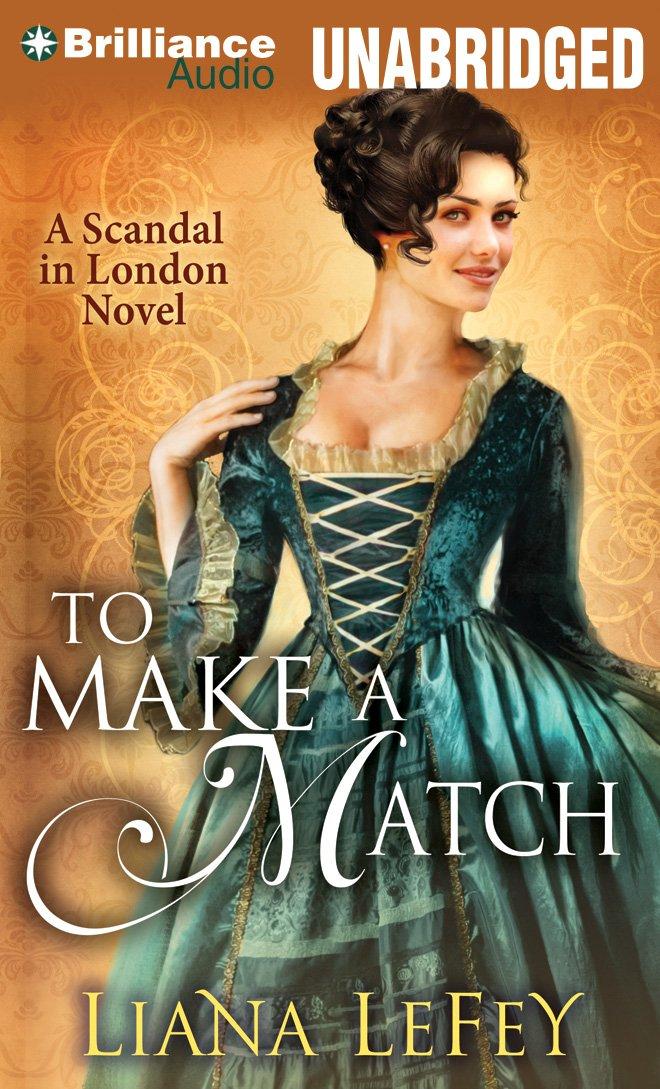 Download To Make a Match (A Scandal in London Novel) PDF