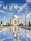 Mundo - Volume 3. Coleção 50 Lugares Espetaculares