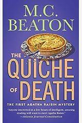 The Quiche of Death: The First Agatha Raisin Mystery (Agatha Raisin Mysteries Book 1) Kindle Edition