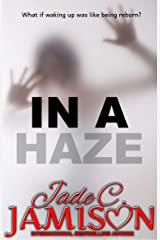 In a Haze: A Romantic Thriller Kindle Edition