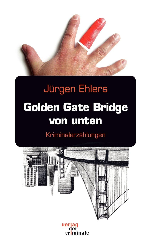 Golden Gate Bridge von unten (German Edition) pdf epub