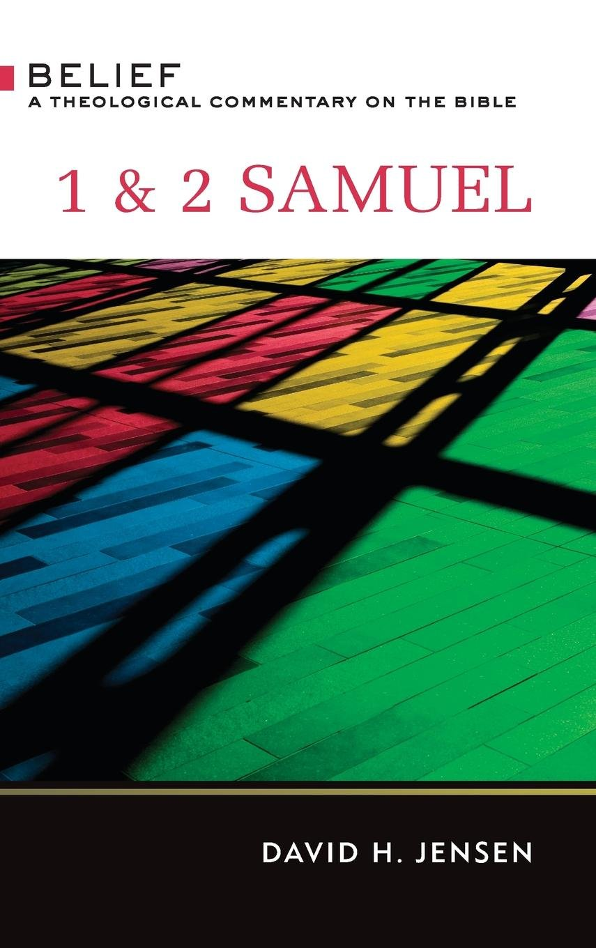 Download 1 & 2 Samuel: A Theological Commentary on the Bible (Belief: a Theological Commentary on the Bible) ebook