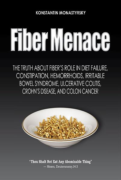 Fiber Menace Kindle Edition By Monastyrsky Konstantin Health Fitness Dieting Kindle Ebooks Amazon Com