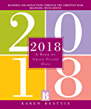 2018: A Book of Grace-Filled Days