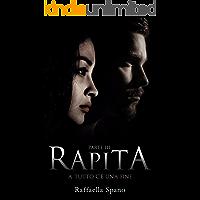 Rapita: A tutto c'è una fine (rapita  Vol. 3)