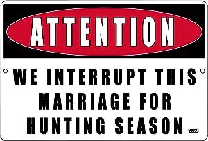 Rogue River Tactical Funny Hunter Metal Tin Sign Wall Decor Man Cave Bar Cabin Hunt Attention Hunting Season