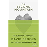 Second Mountain: The Quest for a Moral Life, The