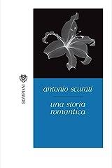 Una storia romantica (Tascabili. Best Seller Vol. 1120) (Italian Edition) Kindle Edition