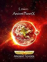 Ancient School - Ancient Planet X