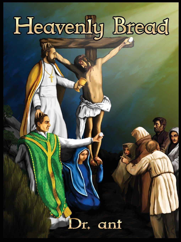 Heavenly Bread pdf