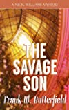 The Savage Son (A Nick Williams Mystery)