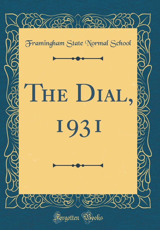 The Dial, 1931 (Classic Reprint) PDF