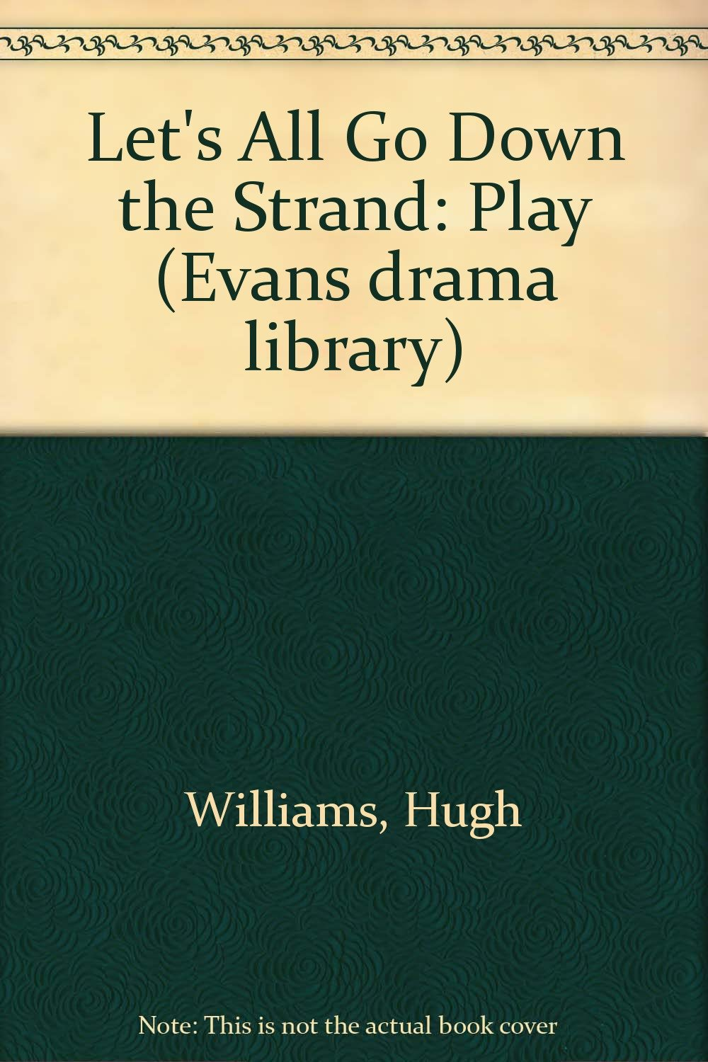 lets all go down the strand