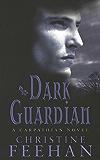 Dark Guardian: The 'Dark' Carpathian Series: Book 9: Number 9 in series (Dark Series)