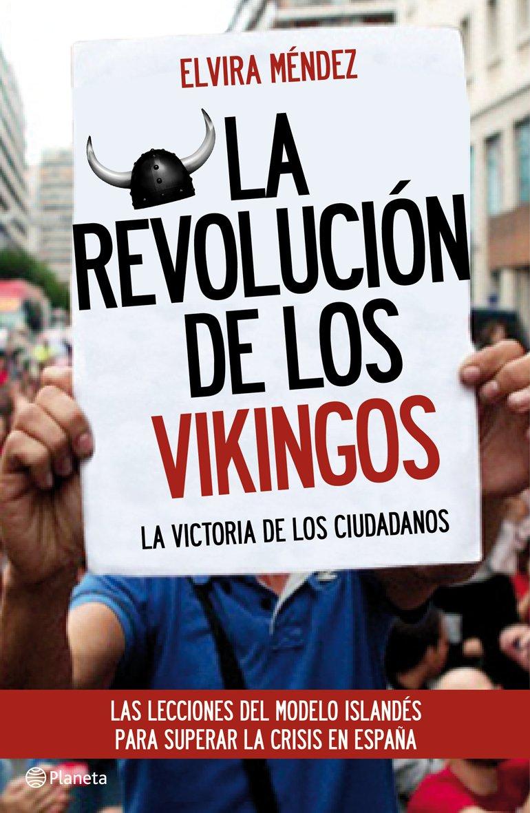 La revolución de los vikingos: La victoria de los ciudadanos. Las ...