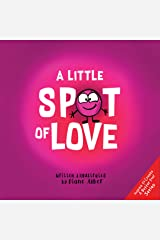 A Little SPOT of Love Kindle Edition