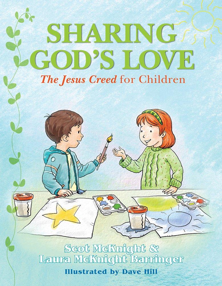 Sharing God's Love: The Jesus Creed for Chldren PDF ePub fb2 ebook