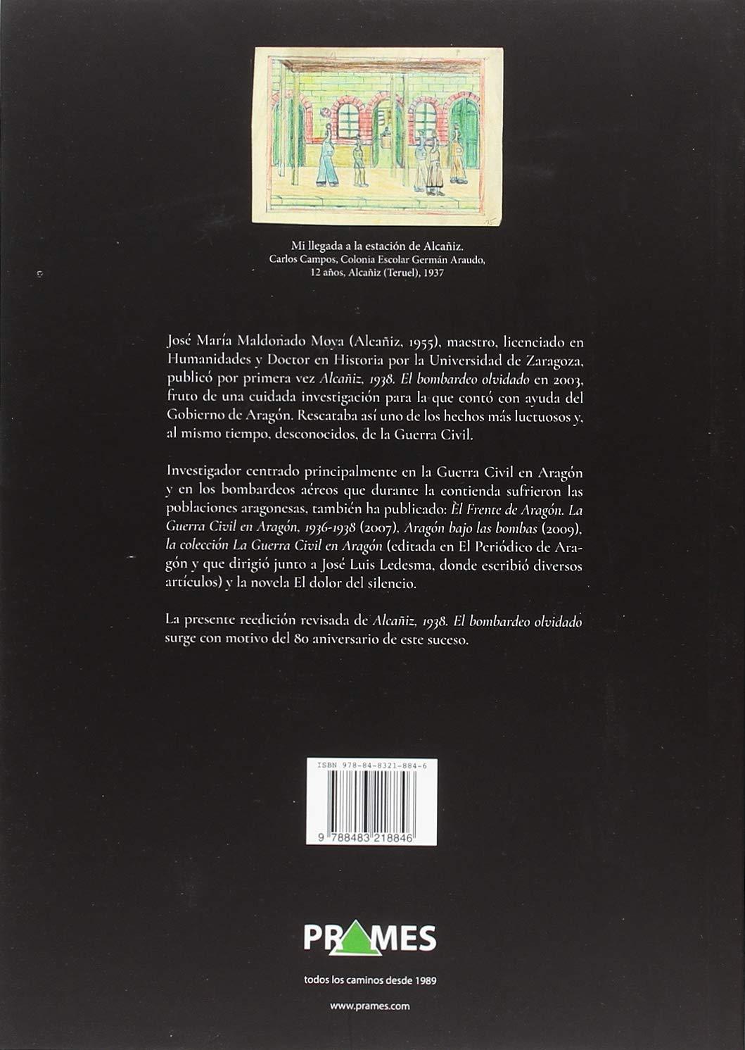 ALCAÑIZ 1938. EL BOMBARDEO OLVIDADO: Amazon.es: JOSÉ MARÍA MALDONADO: Libros