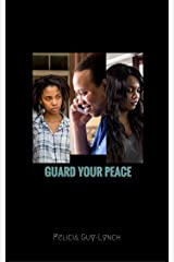 Guard Your Peace (Finding Isaiah Book 4) Kindle Edition
