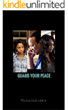 Guard Your Peace (Finding Isaiah Book 4)