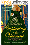 Capturing the Viscount (Rakes and Roses Book 1)