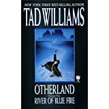 River of Blue Fire (Otherland, Volume 2)