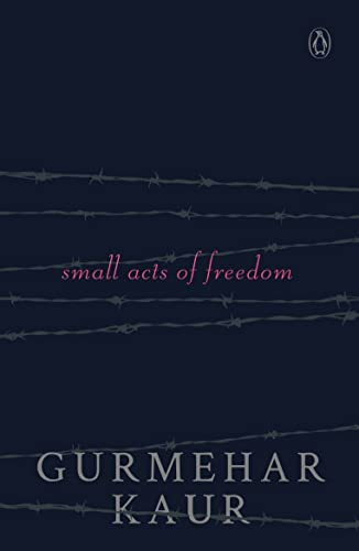 Small Acts of Freedom