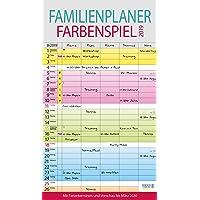 Familienplaner Farbenspiel 2019: Familienkalender, 5 breite Spalten, guter Überblick durch farbliche Wochen. Mit Ferienterminen, Vorschau bis März 2020 und nützlichen Zusatzinformationen.