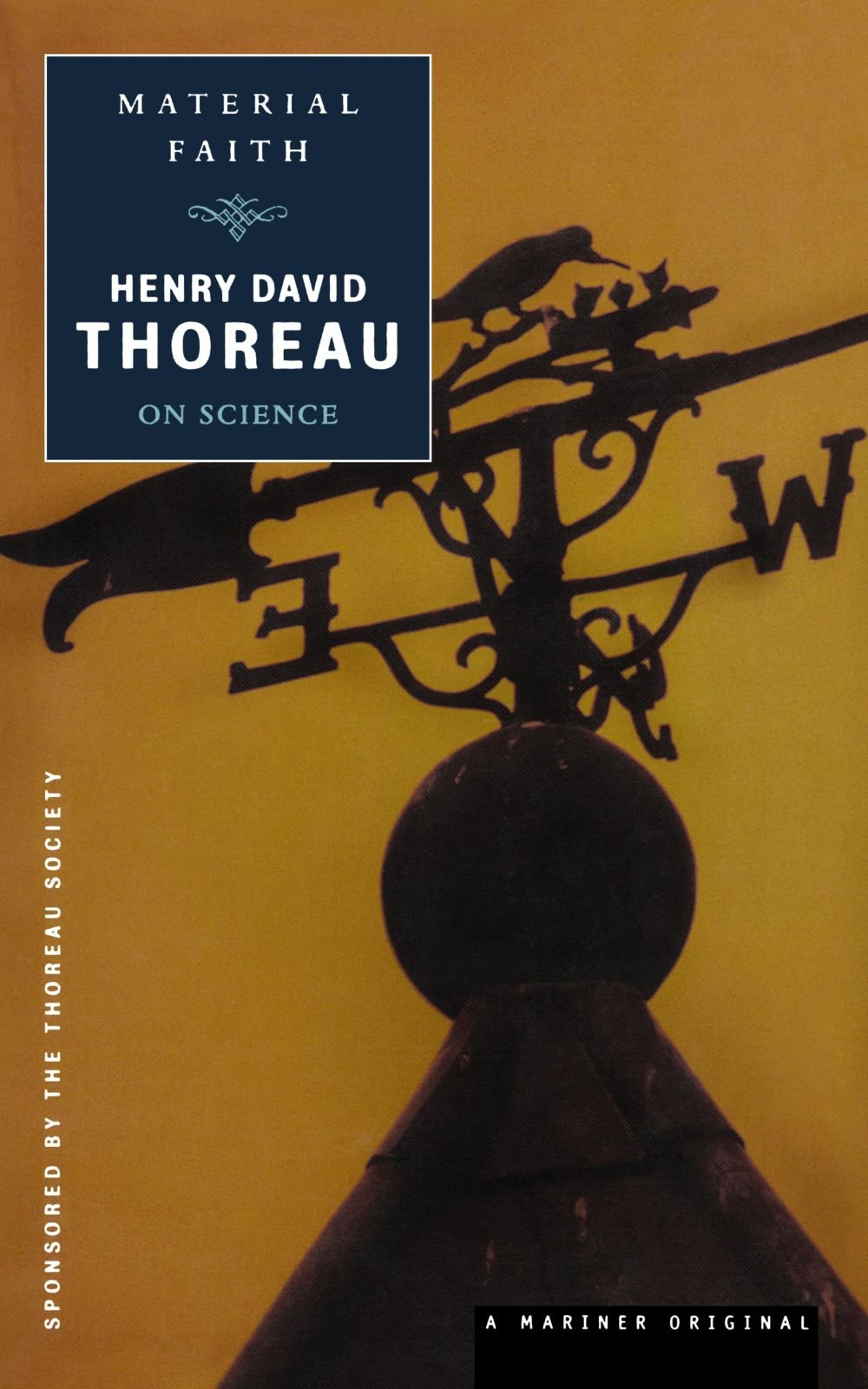 Material Faith: Thoreau on Science (Spirit of Thoreau)