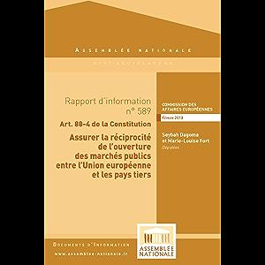 Rapport d'information sur la réciprocité dans l'accès aux marchés publics des pays tiers par l'Union européenne (French…