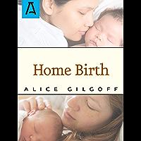 Home Birth (English Edition)