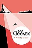 A Prey to Murder (George & Molly Palmer-Jones Book 4)