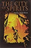 City of Spirits (Printers Devil Trilogy)