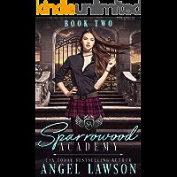 Sparrowood Academy (Book 2): Bully Romance