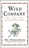 Wild Company: The Untold Story of Banana Republic (English Edition)