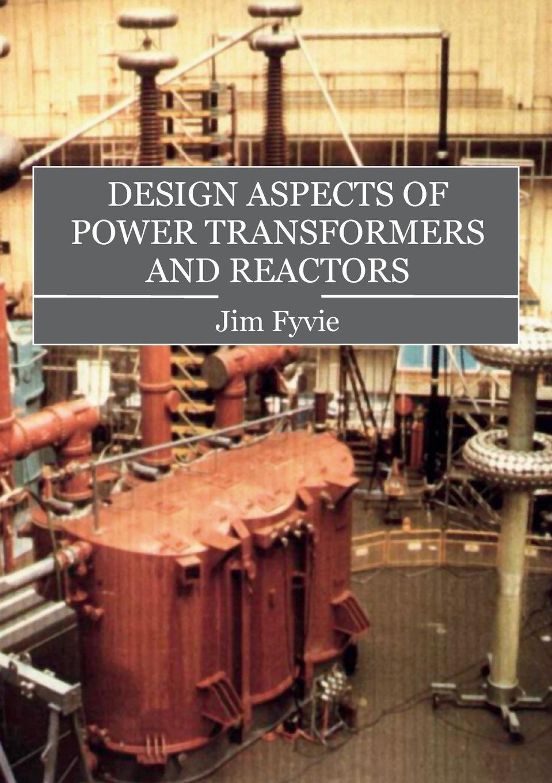 Design Aspects of Power Transformers and Reactors pdf epub