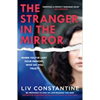 The Stranger in the Mirror: A fun, gripping, addictive new 2021 psychological thriller from the internationally…