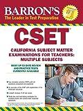 Barron's CSET, 4th Edition: California Subject Matter Exams for Teachers: Multiple Subjects