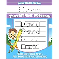 Letter Tracing for Kids David Trace my Name Workbook: Tracing Books for Kids ages 3 - 5 Pre-K & Kindergarten Practice Workbook