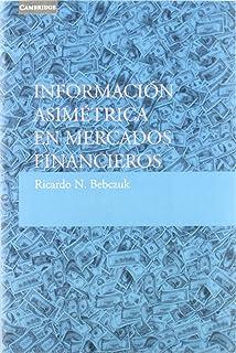 Información asimétrica en mercados financieros (Economía)