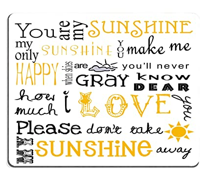 Amazoncom Wknoon Mouse Pad Love Quote You Are My Sunshine You