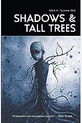 Shadows & Tall Trees 5 Paperback