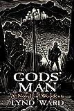 Gods' Man: A Novel in Woodcuts