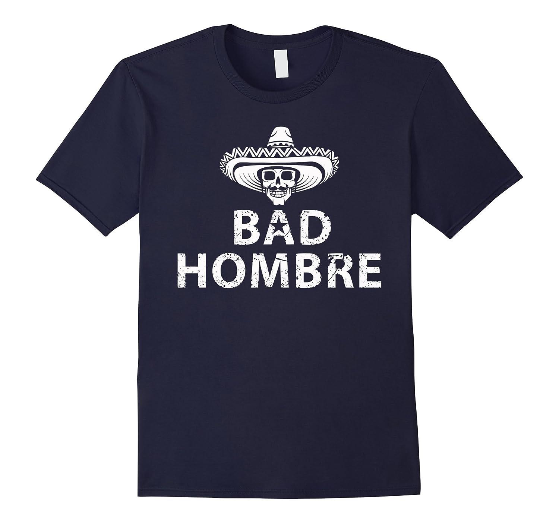 Bad Hombres T Shirt Trump Debate-RT