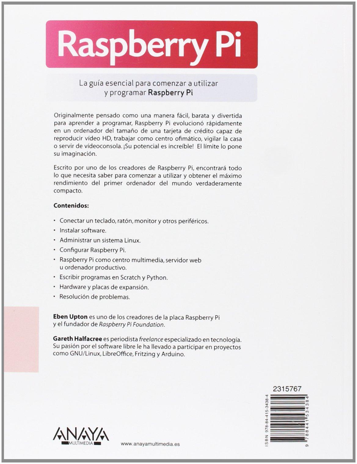 Amazon.com: Raspberry Pi User Guide (Spanish Edition) (9788441534384): Gareth Halfacree, Victoria Zamora Mored: Books