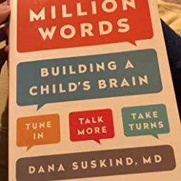 Lets Stop Talking About 30 Million Word >> Thirty Million Words Building A Child S Brain Dana Suskind