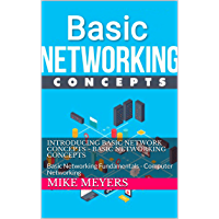 Introducing Basic Network Concepts - Basic Networking Concepts: Basic Networking Fundamentals - Computer Networking…