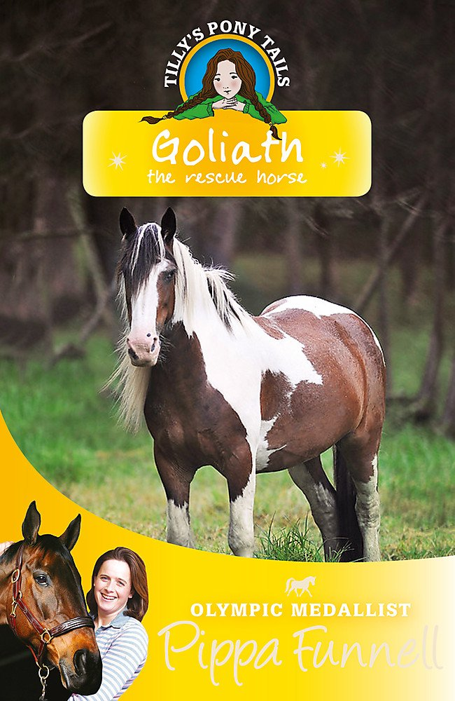 Download Goliath the Rescue Horse (Tilly's Pony Tails) PDF