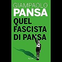 Quel fascista di Pansa
